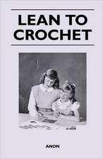 Lean to Crochet
