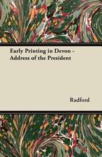 Early Printing in Devon - Address of the President