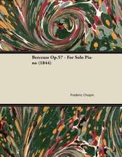 Berceuse Op.57 - For Solo Piano (1844)