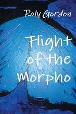 Flight of the Morpho
