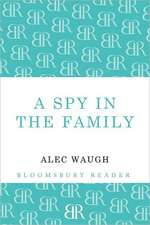 A Spy in the Family:  An Erotic Comedy