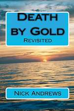 Death by Gold:  Book One of the Fabulous Four Series
