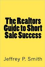 The Realtors Guide to Short Sale Success:  Hundreds of Errors in the Paget Report