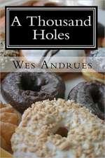 A Thousand Holes:  The Return of Sebastian Vasilis