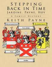 Stepping Back in Time - Jardine, Payne, Hoy