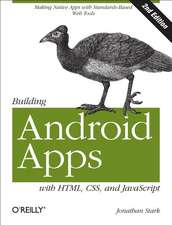 Building Android Apps with HTML, CSS and JavaScript, 2e