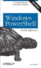 Windows PowerShell Pocket Reference 2e