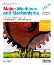 Make – Machines and Mechanisms