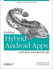Building Hybrid Android Applications with Java and JavaScript