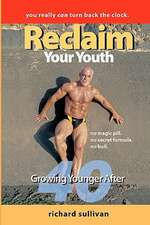 Reclaim Your Youth