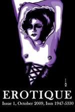 Erotique 1:  The Wapshott Journal of Erotica