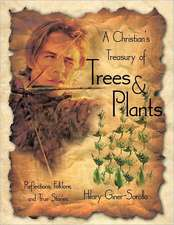A Christian's Treasury of Trees & Plants