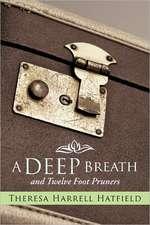 A Deep Breath and Twelve Foot Pruners