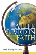 A Life Lived in Faith
