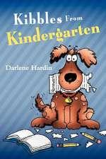 Kibbles from Kindergarten