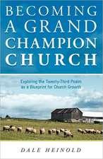 Becoming a Grand Champion Church