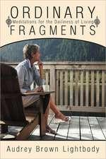 Ordinary Fragments