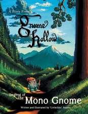 Legend of the Mono Gnome