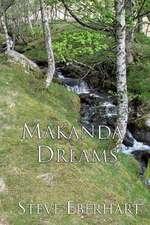 Makanda Dreams:  A Spiritual Mystery