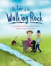The Tale of the Walking Rock