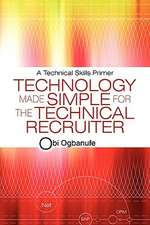 Technology Made Simple for the Technical Recruiter