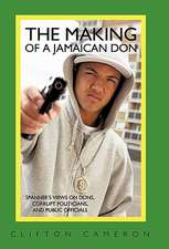 The Making of a Jamaican Don