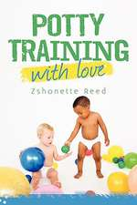 Potty Training with Love