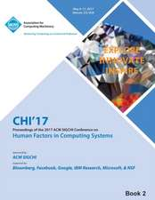 CHI 17 CHI Conference on Human Factors in Computing Systems Vol 2