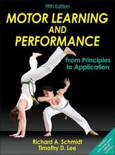 Motor Learning and Performance with Access Code:  From Principles to Application