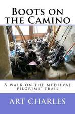 Boots on the Camino