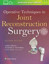 Operative Techniques in Joint Reconstruction Surgery