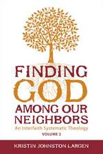 Finding God Among Our Neighbors, Volume 2