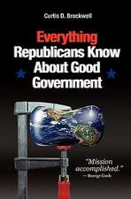 Everything Republicans Know about Good Government