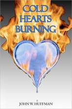 Cold Hearts Burning:  & Other Short Tales