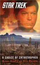 Star Trek: A Choice of Catastrophes