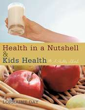 Health in a Nutshell & Kids Health