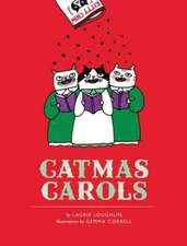 Catmas Carols, Revised Edition:  A Tale of One Idea, Twenty Kids, and a Hundred Sea Turtles
