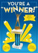 You're a Winner!:  DIY Trophy Kit [With Trophy Base, Column, Cap, 5 Toppers, 17 Plates]