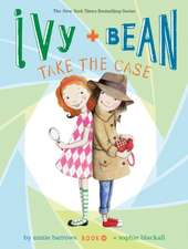 Ivy + Bean Take the Case:  The Get-It-Together Guide for Figuring Out What to Do with Your Life