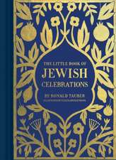 The Little Book of Jewish Celebrations:  Pop Culture's Favorite Books, Movies, and TV Shows as They Might Have Been
