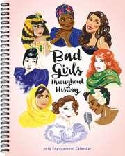 2019 Engagement Calendar: Bad Girls Throughout History