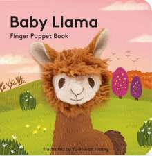 Baby Llama: Finger Puppet Book: (finger Puppet Book for Toddlers and Babies, Baby Books for First Year, Animal Finger Puppets)