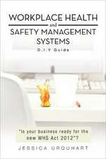 Workplace Health and Safety Management Systems