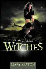 The Three Worlds of the Witches