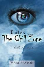 Tales from the Chill Zone