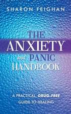 The Anxiety and Panic Handbook
