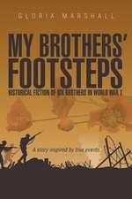 My Brothers' Footsteps