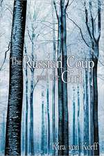 The Russian Coup and the Girl