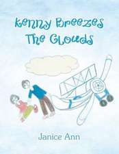 Kenny Breezes the Clouds