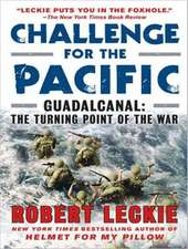 Challenge for the Pacific:  The Turning Point of the War